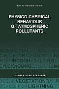 Physico-Chemical Behaviour of Atmospheric Pollutants (1989): Air Pollution Research Reports