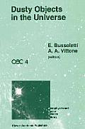Dusty Objects in the Universe: Proceedings of the Fourth International Workshop of the Astronomical Observatory of Capodimonte (Oac 4), Held at Capri