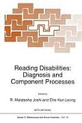 Reading Disabilities: Diagnosis and Component Processes