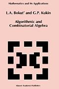 Algorithmic and Combinatorial Algebra