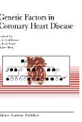 Genetic Factors in Coronary Heart Disease