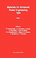 Materials for Advanced Power Engineering 1994: Proceedings of a Conference Held in Liege, Belgium, 3-6 October 1994