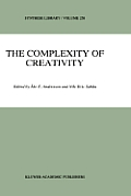 The Complexity of Creativity
