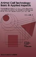Animal Cell Technology: Basic & Applied Aspects: Proceedings of the Eighth Annual Meeting of the Japanese Association for Animal Cell Technology, Iizu