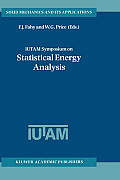 Iutam Symposium on Statistical Energy Analysis