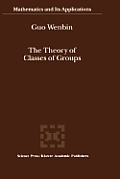 The Theory of Classes of Groups