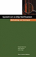 System On A Chip Verification Methodology & Techniques