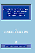 Compiler Technology: Tools, Translators and Language Implementation