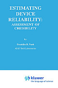 Estimating Device Reliability:: Assessment of Credibility