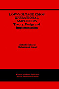 Low Voltage CMOS Operational Amplifiers Theory Design & Implementation