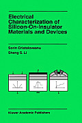 Electrical Characterization of Silicon-On-Insulator Materials and Devices