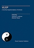 Vlisp a Verified Implementation of Scheme: A Special Issue of LISP and Symbolic Computation, an International Journal Vol. 8, Nos. 1 & 2 March 1995