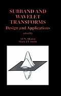 Subband & Wavelet Transforms Design & Applications