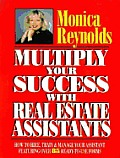 Multiply Your Success With Real Estate A
