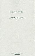Elliott Carter: Piano Concerto: Full Score