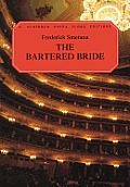 The Bartered Bride: A Comic Opera in Three Acts