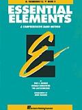 Essential Elements: Bb Trombone T.C., Book 2: A Comprehensive Band Method