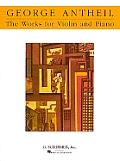 Works for Violin and Piano: Violin and Piano