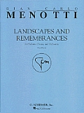 Landscapes and Remembrances: For Soloists, Chorus, and Orchestra