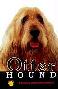 Otterhound A Complete & Reliable Handbook