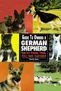 Guide To Owning A German Shepherd
