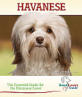 Havanese The Essential Guide for the Havanese Lover