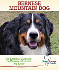 Breed Lover's Guides    Bernese Mountain Dog