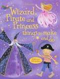 Wizard Pirate & Princess Things to Make & Do With Stickers