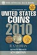 Handbook of United States Coins 2010 The Official Blue Book 67th Edition
