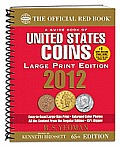 2012 Red Book A Guide Book of U S Coins Large Print
