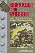 Breakout & Pursuit US Army in World War II European Theater of Operations