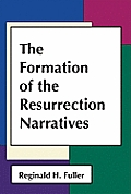 Formation Of The Resurrection Narratives