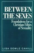 Between The Sexes Foundations For A Chri