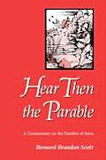 Hear Then The Parable A Commentary On Th