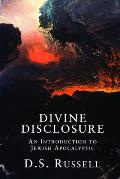 Divine Disclosure An Introduction To Jewish Apo