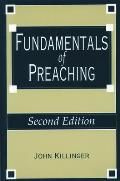 Fundamentals Of Preaching 2nd Edition