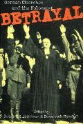 Betrayal German Churches & The Holocau