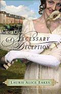 Necessary Deception a Necessary Deception A Novel a Novel