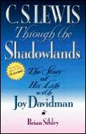 C S Lewis Through The Shadowlands