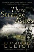 These Strange Ashes Is God Still in Charge