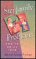 Stepfamily Problems How To Solve Them