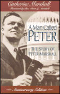 Man Called Peter The Story of Peter Marshall