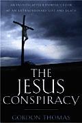 Jesus Conspiracy An Investigative Report