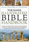 Baker Illustrated Bible Handbook The Baker Illustrated Bible Handbook