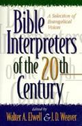 Bible Interpreters Of The 20th Century