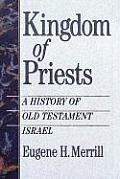 Kingdom Of Priests A History Of The Old