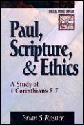 Paul Scripture & Ethics A Study Of 1 Cor