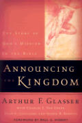 Announcing the Kingdom The Story of Gods Mission in the Bible