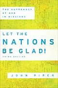 Let The Nations Be Glad 3rd Edition