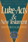 Luke-Acts and New Testament Historiography
